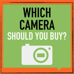 which-camera-should-buy